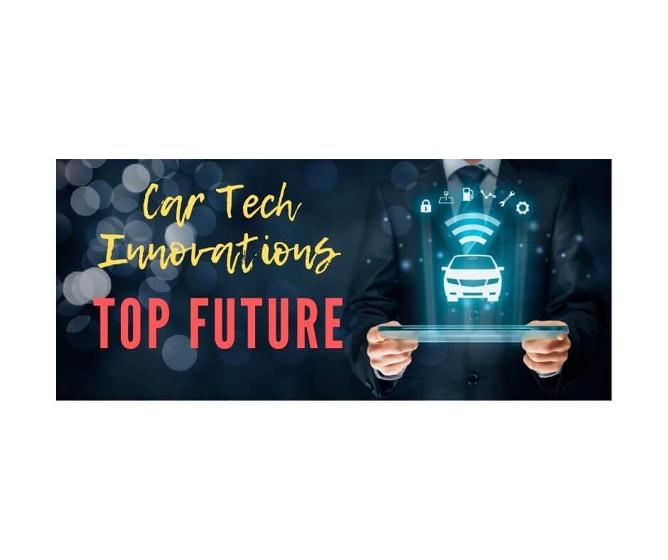 Car Tech Innovations