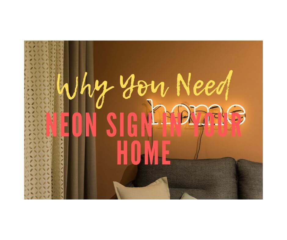 Neon Sign in Your Home
