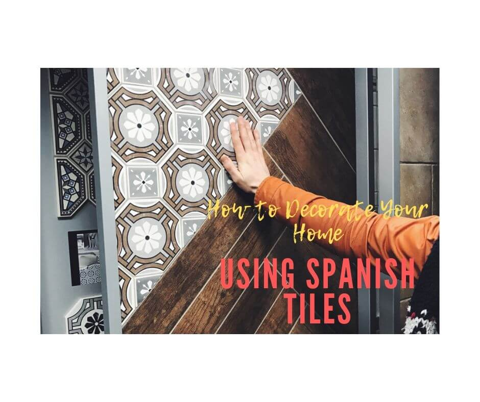 Using Spanish Tiles